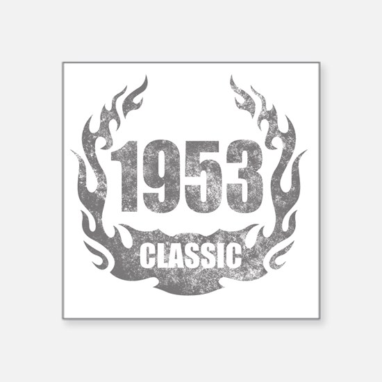 "1953 Classic Grunge Square Sticker 3"" x 3"""