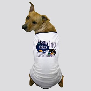 Reading Takes You Everywhere BL Dog T-Shirt
