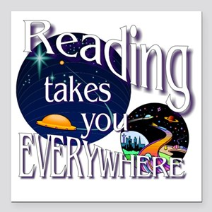 "Reading Takes You Everyw Square Car Magnet 3"" x 3"""