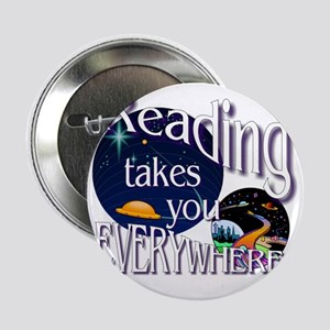 "Reading Takes You Everywhere BL 2.25"" Button"