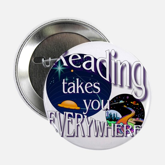 """Reading Takes You Everywhere BL 2.25"""" Button"""