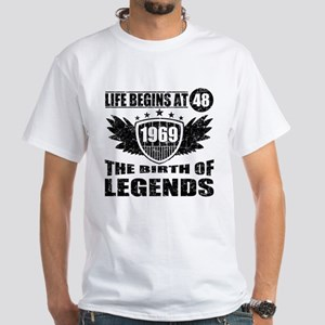 LIFE BEGINS AT 48 THE BIRTH OF LEGENDS 1969 T-Shir