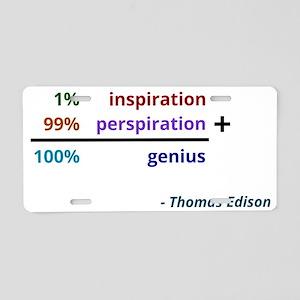 Genius is 1% inspiration an Aluminum License Plate