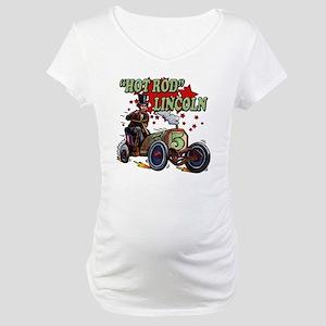 Hot Rod Lincoln Maternity T-Shirt