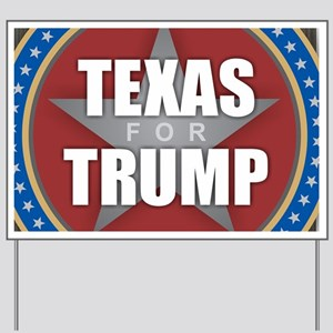 Texas for Trump Yard Sign