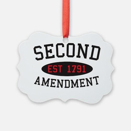 Second Amendment, Est. 1791 Ornament