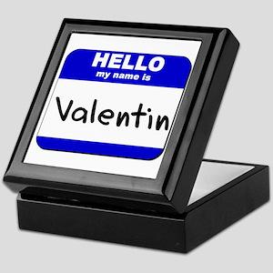 hello my name is valentin Keepsake Box