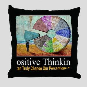 Positive Thinking Throw Pillow