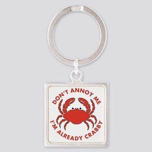 Dont Annoy Me Square Keychain
