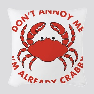 Dont Annoy Me Woven Throw Pillow