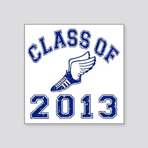 """Class Of 2013 Track and Fie Square Sticker 3"""" x 3"""""""