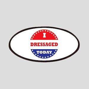 I Dressaged Today Patch