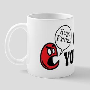 President - Go F Yourself Mug