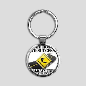 The Road to Success Is Always Under Round Keychain