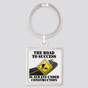 The Road to Success Is Always Unde Square Keychain