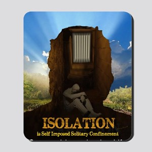 Isolation Mousepad