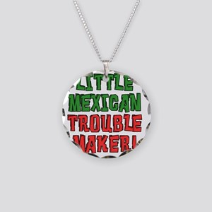 Little Mexican Trouble Maker Necklace Circle Charm