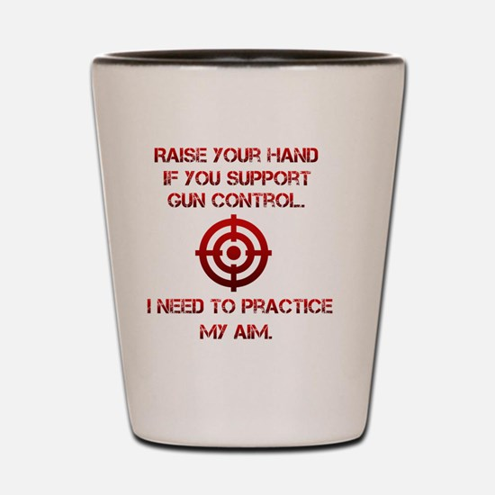 Raise Your Hand ... Shot Glass