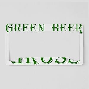 Green Beer is Gross - White License Plate Holder