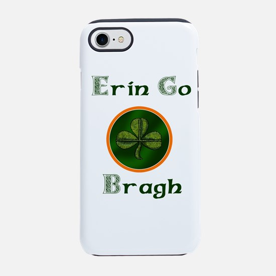 Erin go Bragh iPhone 7 Tough Case