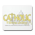 Catholic TShirts Online (Gold) Mousepad