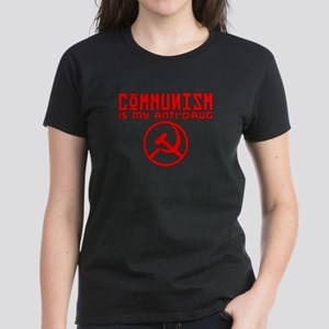 Communism is my anti-drug Women's Dark T-Shirt