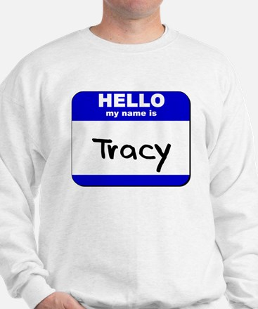 hello my name is tracy Sweater
