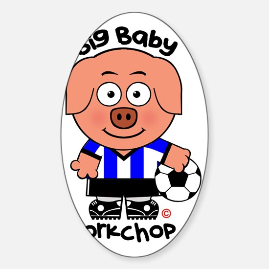Big Baby Porkchop Soccer Sticker (Oval)