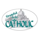 Grateful to be Catholic (Teal) Oval Sticker