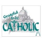 Grateful to be Catholic (Teal) Small Poster