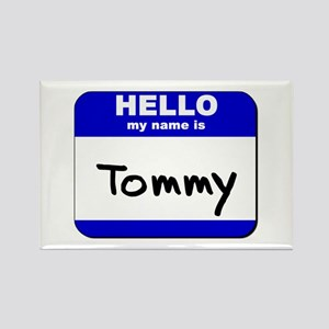 hello my name is tommy Rectangle Magnet