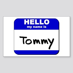 hello my name is tommy Rectangle Sticker