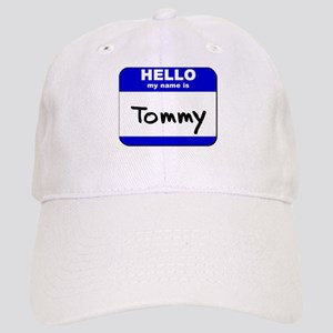 hello my name is tommy Cap
