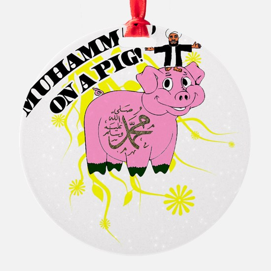 Muhammed On A Pig Ornament
