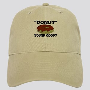 """DONUT"" Sound good? Cap"