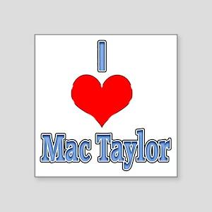 "I heart Mac Taylor Square Sticker 3"" x 3"""