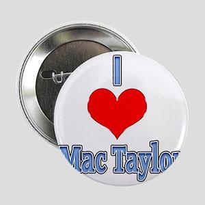"""I heart Mac Taylor 2.25"""" Button"""