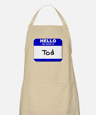 hello my name is tod  BBQ Apron