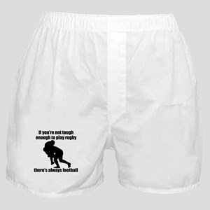 Not Tough Enough To Play Rugby Boxer Shorts