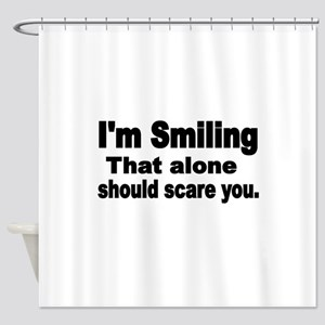Im Smiling. That alone should scare you. Shower Cu