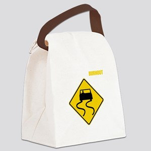 Burnout Traffic Sign 2 Canvas Lunch Bag