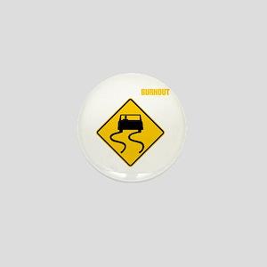 Burnout Traffic Sign 2 Mini Button