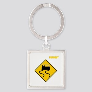 Burnout Traffic Sign 2 Square Keychain