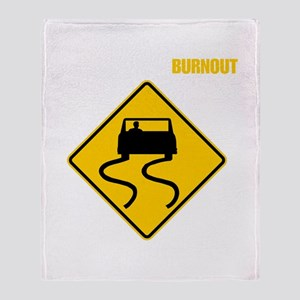 Burnout Traffic Sign 2 Throw Blanket