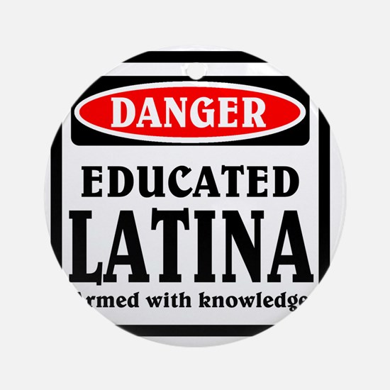 Educated Latina Round Ornament