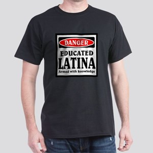 Educated Latina Dark T-Shirt