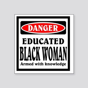 "Educated Black Woman Square Sticker 3"" x 3"""