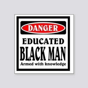 "Educated Black Man Square Sticker 3"" x 3"""