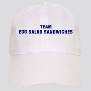 Team EGG SALAD SANDWICHES Cap