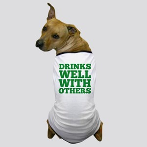 drinksWell2A Dog T-Shirt